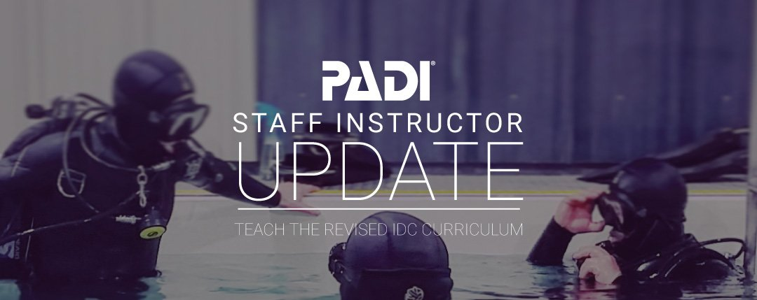 PADI Staff Instructor Update